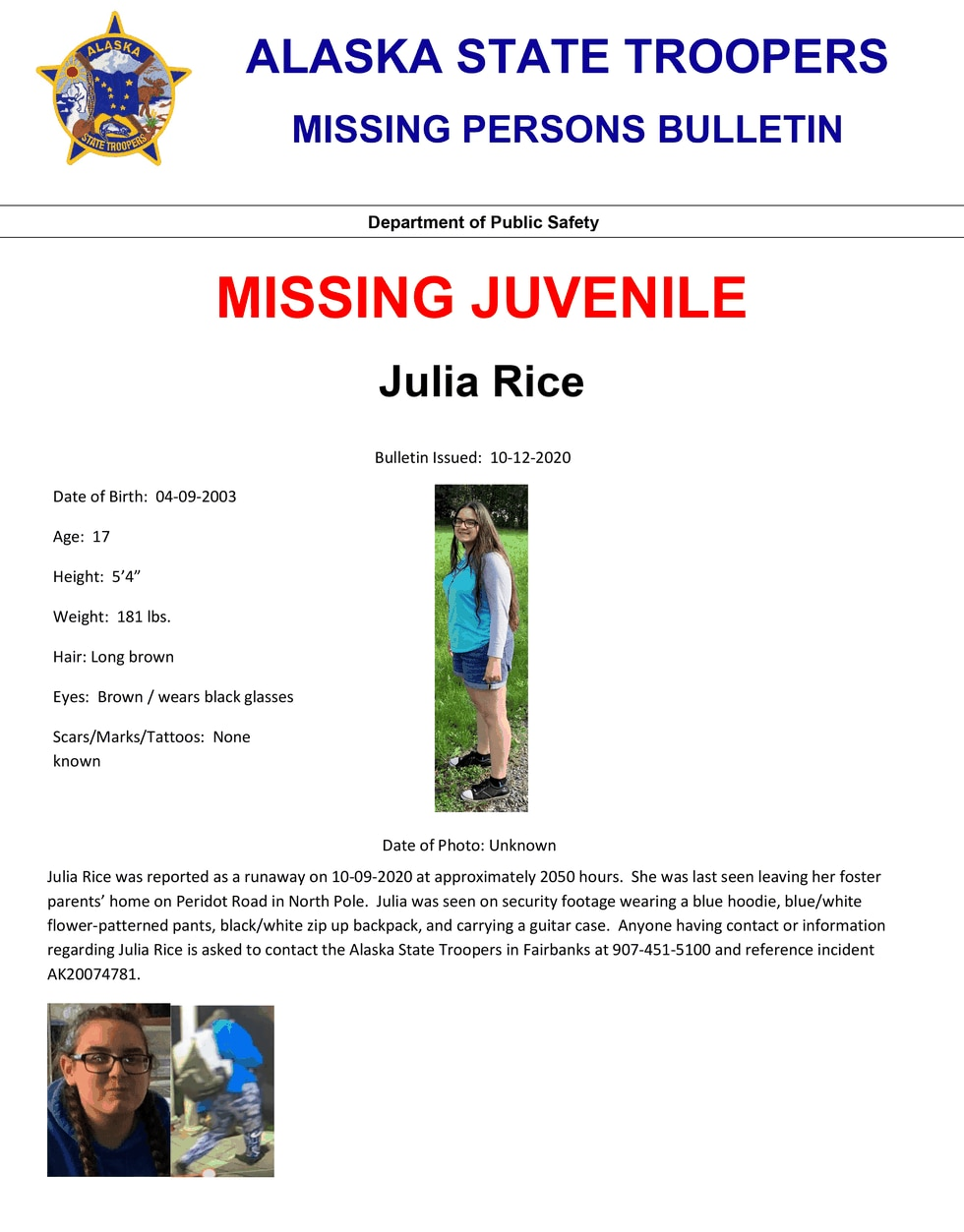 Julia Rice was reported as a runaway on 10-09-2020 at approximately 2050 hours. She was last...
