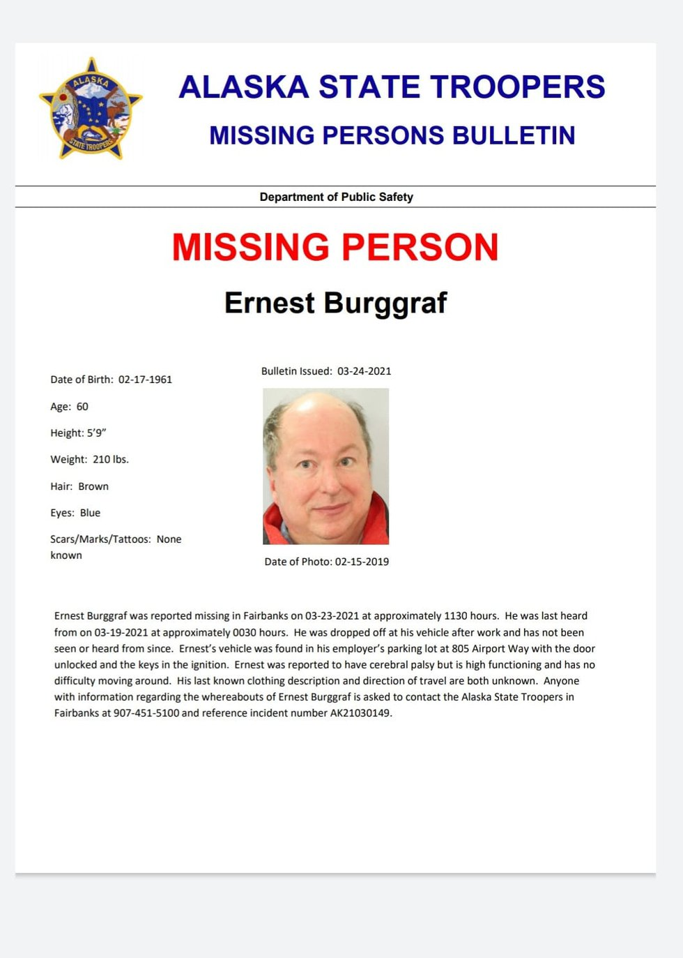 Ernest Berggraf went missing March 19th, 2021. Family believes he may be wearing a dark parka...